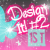 1st Place Design It Season 2
