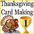 Thanksgiving Card Making 1st Place