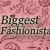2013 Biggest Fashionista Award
