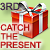 3rd place in the Catch the Presents Contest