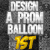 1st in Prom Balloon